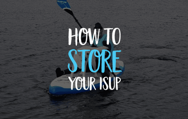 How to store inflatable sup for winter