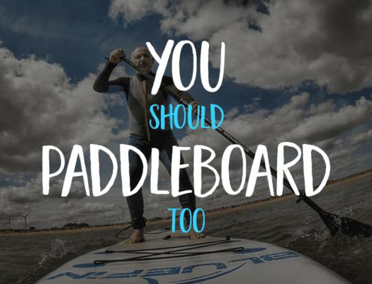 Why paddleboard