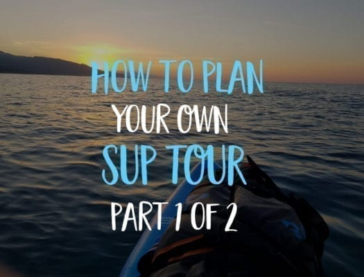 SUP tour part 1 of 2